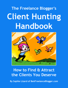 The Freelance Blogger's Client Hunting Handbook