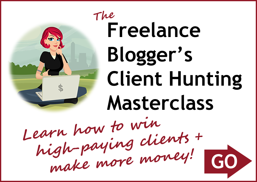The Freelance Blogger's Client Hunting Masterclass